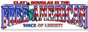 Clay Douglas is the Free American